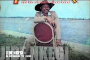 Dr. Sir Warrior - Jide Nkegi